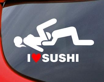 Pegatinas Stickers I Love Sushi JDM03 Stickers AUFKLEBER Decals AUTOCOLLANTS ADESIVI Tuning