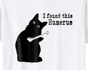 9f9aa531 More colors. I Found This Humerus Cats - Humorous Cat lovers ...