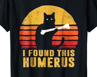 d1c482419 I Found This Humerus Cats - Vintage T-Shirt - Humorous Cat lovers T-Shirt -  Humourous Pun - Humorous Short-Sleeve Unisex T-Shirt