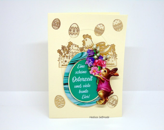 Easter card # 3-D look #Easter egg with saying, #Easter bunnies, # Spring flowers