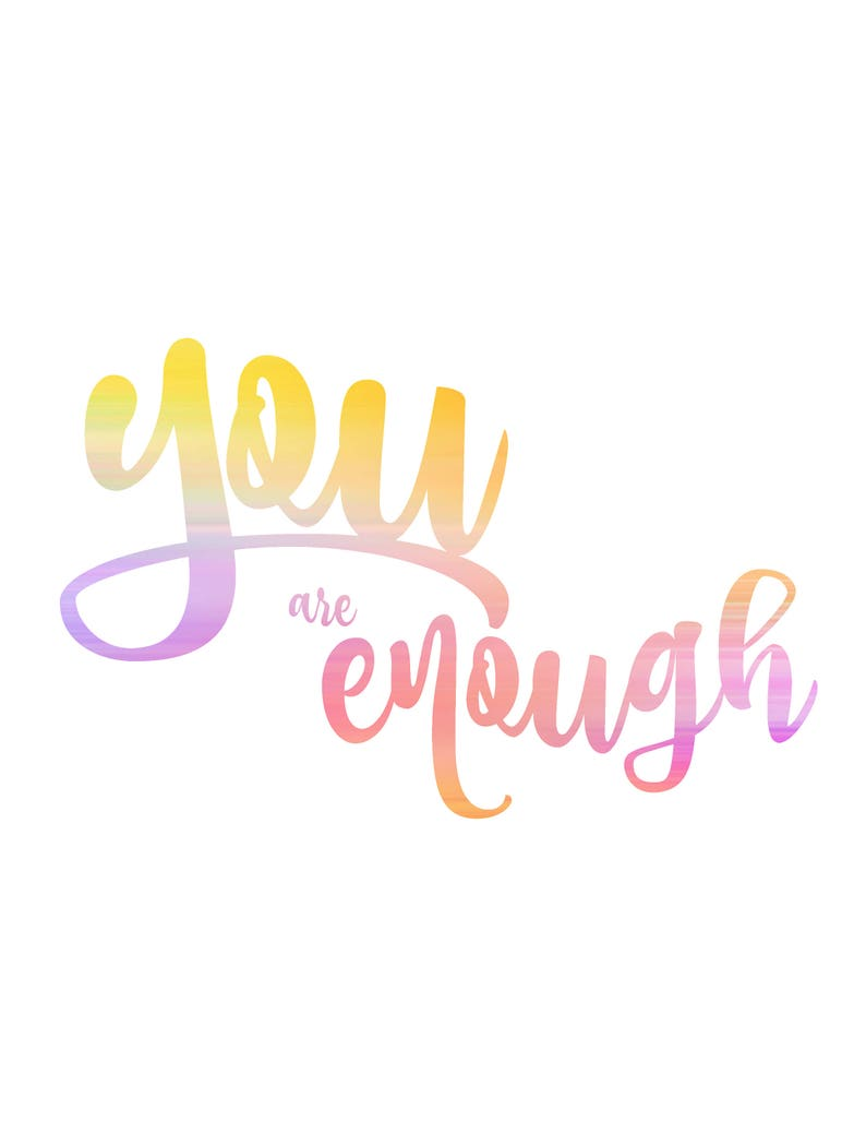 You Are Enough Empowering Quote Positive Quote Digital Etsy