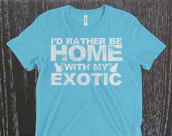 Funny I'd Rather Be Home With My Exotic Cat Distressed Vintage Short Sleeve Gift T-Shirt