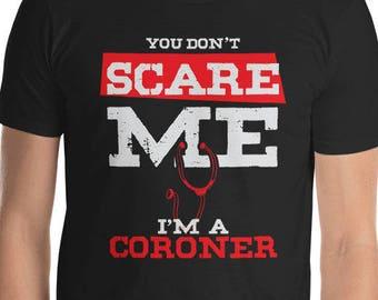 A Coroner Women S T - The Coroners Van - County Coroner - Vintage Coroner - Celebrity Coroner - Assistant Coroner - Coroner Los Angeles - Co
