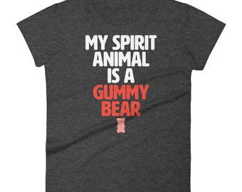 My Spirit Animal Is A Gummy Bear Funny T Shirt Women's