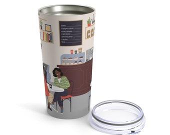 Coffee Shop Tumbler 20oz - Black People - Brown Women - African American - Travel Mug