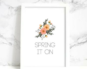 Spring It On Wall Art - Digital Print