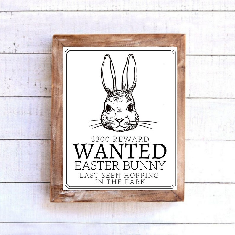Wanted Easter Bunny Sign  Spring Decor  Printable  image 0