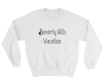 POP YRS. Sweatshirt Beverly Hills Vacation