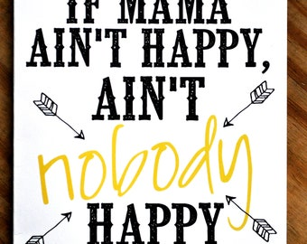 Southern Series Greeting Card-If mama ain't happy, ain't nobody happy