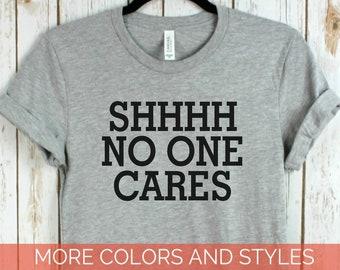 5ff78ec17bb Shhhh no one cares