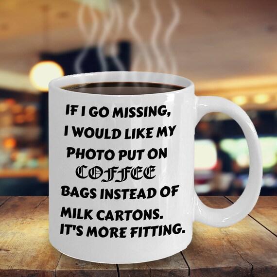 if i go missing nypd coffee mug k coffee mug cia coffee