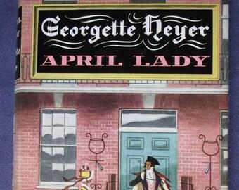 April Lady by Georgette Heyer - first edition hardback in jacket - Regency romance, historical fiction