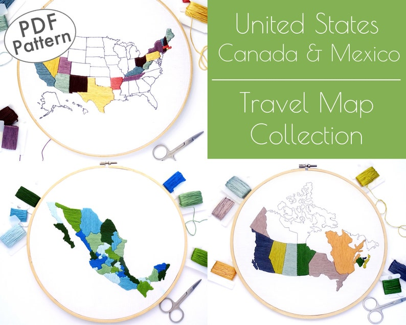 Travel Gift /& PDF Embroidery Canada Embroidery United States Embroidery Mexico Embroidery Travel Map Collection Hand Embroidery Pattern