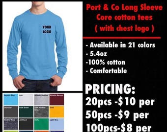 Port & Co. LONG SLEEVE Tees ( with chest logo Embroidered )