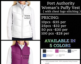 Port Authority Ladies Puffy Vests ( with left chest embroidery )