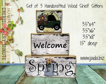 Rustic Wood Stackable Shelf Sitter Blocks. Set of 3, Welcome Spring (Truck).