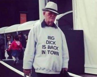 Grandpa Is Back In Town Sweatshirt