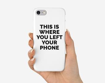 Funny Phone Case, White Phone Case, iPhone 8 Case, iPhone 7 Case, Typographic Case, Slim Case, Tough Case, Slogan Case, iPhone X case