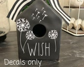 Rae Dunn Inspired Blank Birdhouse Decal - Rae Dunn Wish - Dandelions - Decals Only