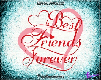 Best Friends Forever Heart, Cut Files, EPS, SVG, PNG, Vector