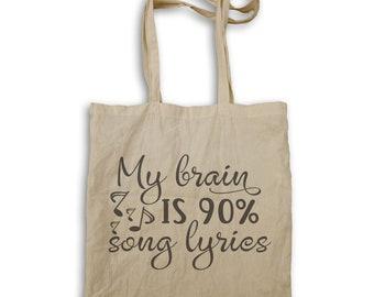 My Brain Is 90 Song Lyrics Tote bag t211r