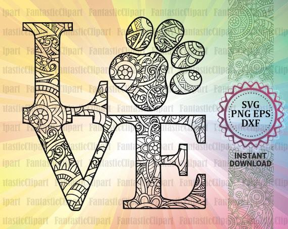 Love Dog Paw Svg Love Dog Mandala Svg Love Dog Tshirt Etsy
