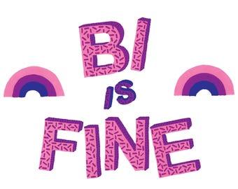 Bi Is Fine - A6 Card