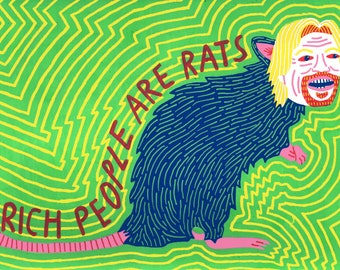 Rich People Are Rats - A5 print
