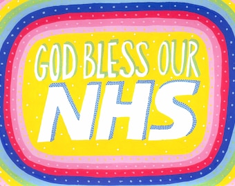 God Bless Our NHS - A5 print