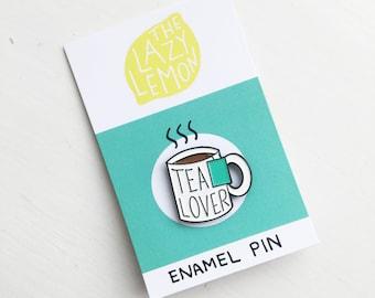 Tea Lover Enamel Pin