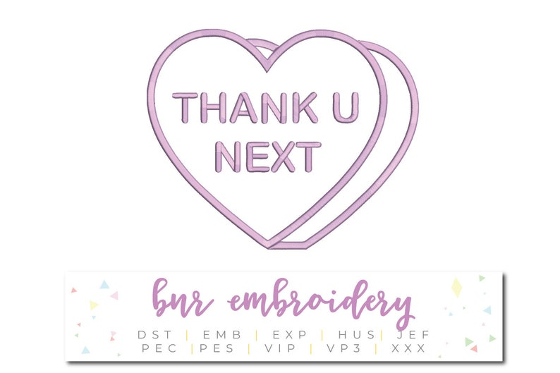Thank U Next Machine Embroidery Design, Valentine's Day Embroidery,  Embroidery Design, Embroidery Pattern, Embroidery File