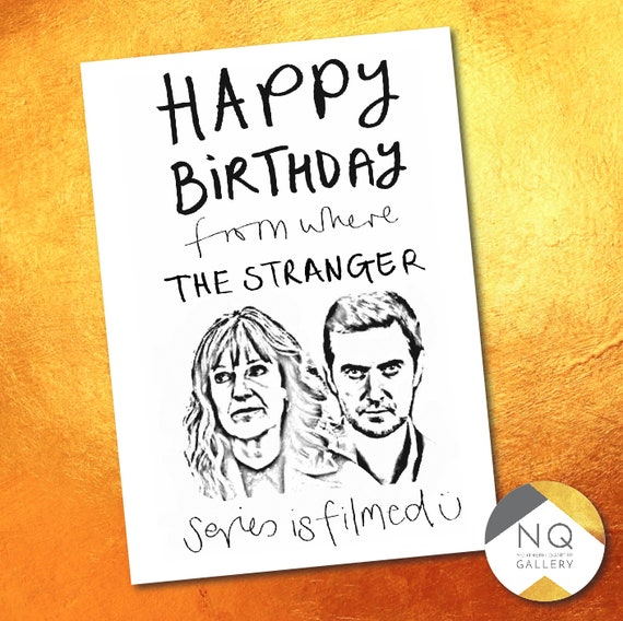 The Stranger - Happy Birthday from where the series was filmed