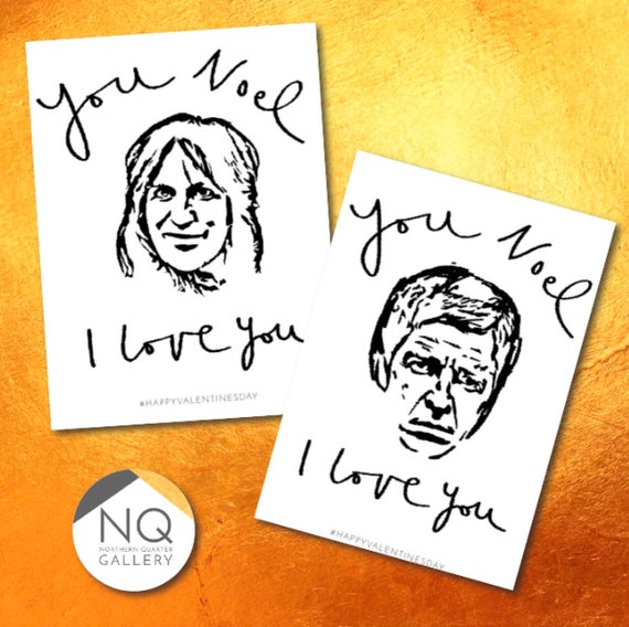 You Noel I Love You - Valentines Day Cards featuring Noel Gallagher & Noel Fielding