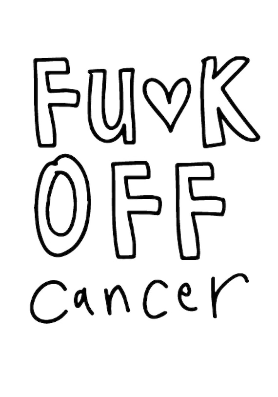 Fuck off Cancer - thinking of you greeting card that can be personalised