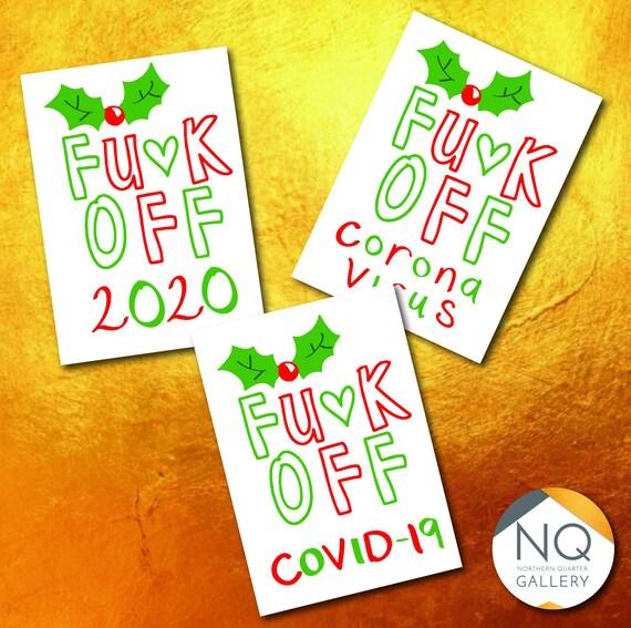 Fuck off 2o2o, Covid 19, Corona Virus Christmas Greeting Cards