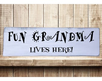 "Fun Grandma Lives Here Rustic Farmhouse Style Handmade Wooden Sign Wall Art Distressed Home Decor  7.25""x 24"""