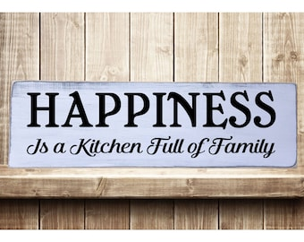 "Happiness is a Kitchen Full of Family  Rustic Farmhouse Style Handmade Wooden Sign Wall Art Distressed Home Decor  7.25""x 24"""