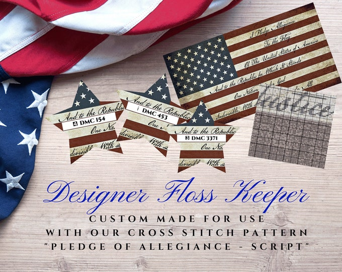 Printable Project Floss Keeper - Pledge of Allegiance SCRIPT Version