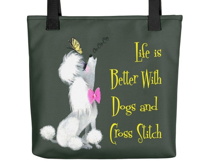 Life is Better With Dogs and Cross Stitch Canvas Tote Bag