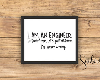 I Am An Engineer Etsy