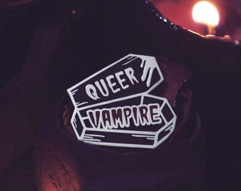 Queer Vampire - Enamel Pin - Lapel Pin