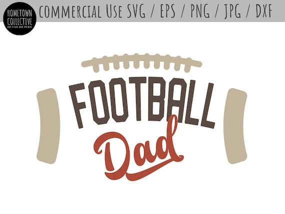 Football Svg Football Dad Svg Football Family Svg Dad Svg Etsy