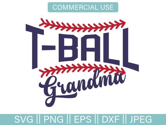 T Ball Svg T Ball Grandma Svg Svg Cut File Baseball Etsy