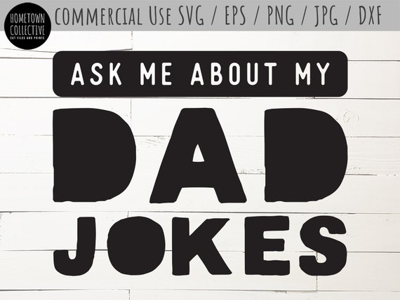 Dad Jokes Svg Father Svg Dad Svg Ask Me Aboutmy Dad Jokes Etsy