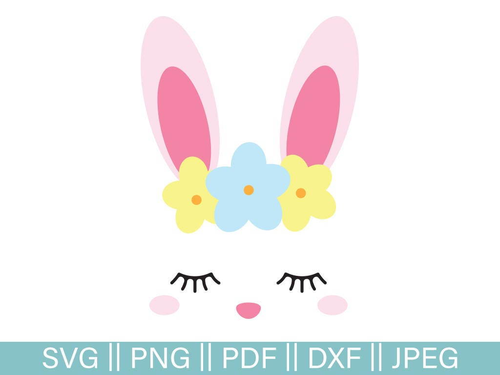 Easter Svg Bunny Face Svg Easter Bunny Cut File Bunny Svg Etsy