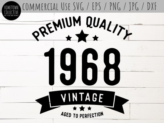 Aged To Perfection Digital SVG File Vinyl Stuff T Cutting