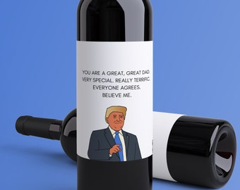 Gift For Him Valentines Day Gift My Love For You Is Yuge Donald Trump Valentine/'s Day Wine Label Valentine Donald Trump Gift for Her