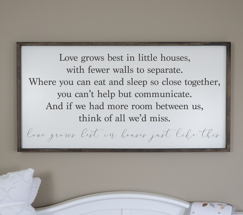 Love Grows Best In Little Houses Wood Signs Quotes Etsy