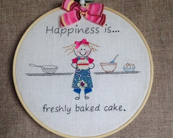 Textile Art. Hoop Art. HAPPINESS IS... 'Freshly baked cake'  Hoop Art. Hand embroidered pictures on a white linen background.