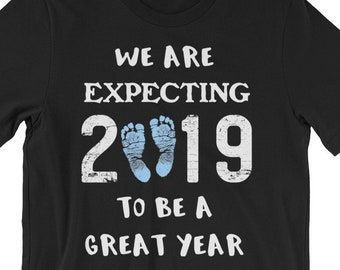 5009babdc33d8 Gender Reveal T Shirt, It's A Boy, We Are Expecting, Baby Announcement,  Expecting, 2019, Great Year, Baby Boy, Pregnancy Reveal, New Year